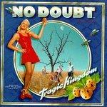 Tragic Kingdom - No Doubt Product Image
