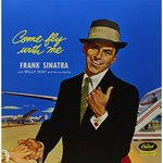 Come Fly With Me  - Frank Sinatra Product Image