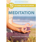 Beginners Guide to Mindfulness Meditation with Ira Israel-10 Days to Change Product Image