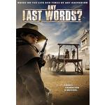 Any Last Words