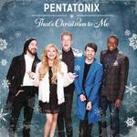 That's Christmas To Me - Pentatonix Product Image