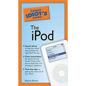 Book: The Pocket Idiot's Guide to the iPod Product Image