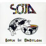 Born In Babylon  - SOJA Product Image
