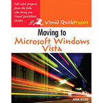 Moving to Microsoft Windows Vista: Visual QuickProject Guide Product Image