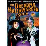 Dreadful Hallogreen Special