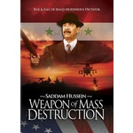 Weapon of Mass Destruction-Murderous Reign of Saddam Hussein Product Image