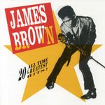 20 All-Time Greatest Hits! - James Brown Product Image