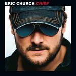 Chief - Eric Church Product Image