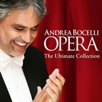 Opera - The Ultimate Collection - Andrea Bocelli