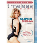 Kathy Smith Timeless Collection-Super Slimdown Circuit Product Image