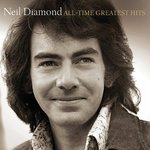 All-Time Greatest Hits - Neil Diamond Product Image