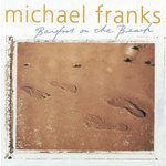 Barefoot On the Beach - Michael Franks Product Image