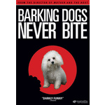 Barking Dogs Never Bite Product Image