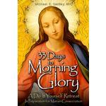 33 Days to Morning Glory: A Do-It- Yourself Retreat in Preparation for Marian Consecration Product Image
