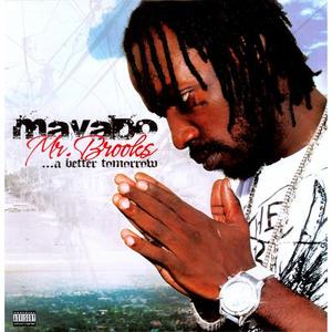 Mr. Brooks...A Better Tomorrow - Mavado Product Image