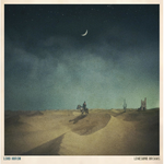 Lonesome Dreams  - Lord Huron Product Image