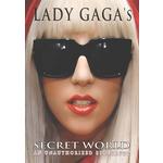 Lady Gagas Secret World