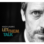Let Them Talk  - Hugh Laurie Product Image