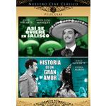 Asi Se Quiere En Jalisco/Historia de Un Gran Amor