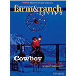 Farm & Ranch Living - 7 Issues - 1 Year