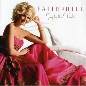Joy to the World - Faith Hill Product Image